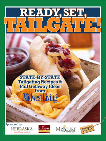 Printable ready set tailgate recipes midwest living download our free printable collection of 12 state by state tailgating recipes plus fall getaway ideas as featured in the septemberoctober 2011 midwest forumfinder Image collections